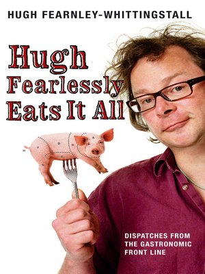 cover image of Hugh Fearlessly Eats It All