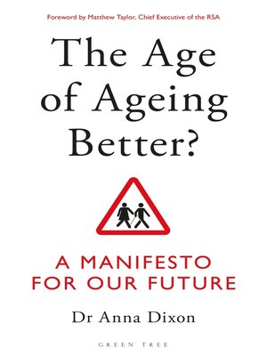 cover image of The Age of Ageing Better?