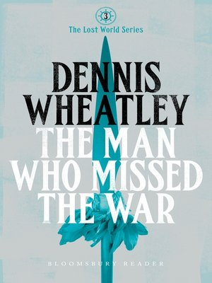 cover image of The Man who Missed the War