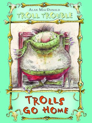 cover image of Trolls Go Home!