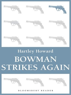 cover image of Bowman Strikes Again