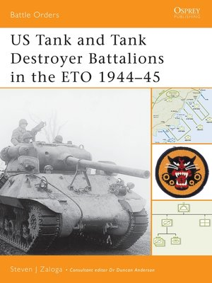 cover image of US Tank and Tank Destroyer Battalions in the ETO 1944-45