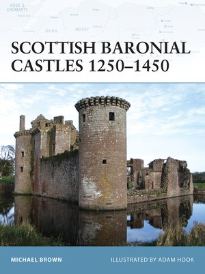cover image of Scottish Baronial Castles 1250-1450