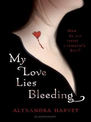 cover image of My Love Lies Bleeding