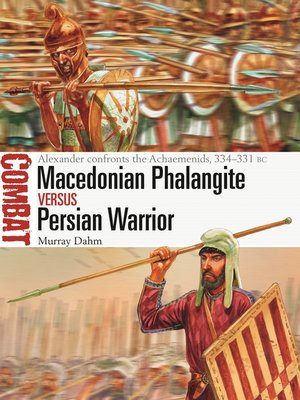 cover image of Macedonian Phalangite vs Persian Warrior