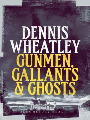 cover image of Gunmen, Gallants and Ghosts
