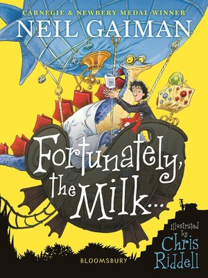 cover image of Fortunately, the Milk . . .