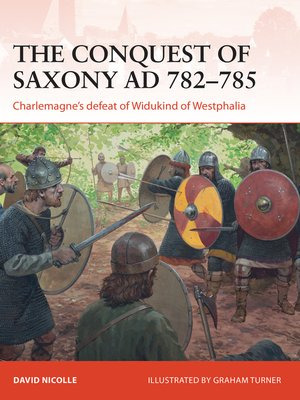 cover image of The Conquest of Saxony AD 782–785