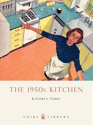 cover image of The 1950s Kitchen