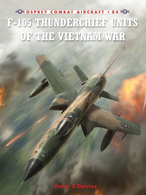 cover image of F-105 Thunderchief Units of the Vietnam War