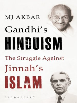 cover image of Gandhi's Hinduism the Struggle against Jinnah's Islam