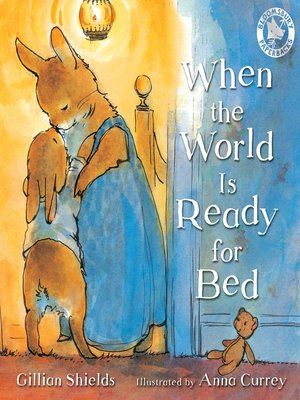 cover image of When the World Is Ready for Bed