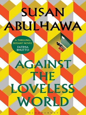 cover image of Against the Loveless World