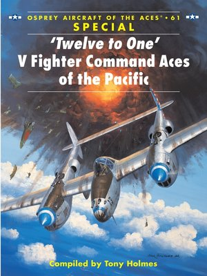 cover image of 'Twelve to One' V Fighter Command Aces of the Pacific