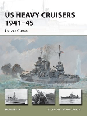 cover image of US Heavy Cruisers 1941–45