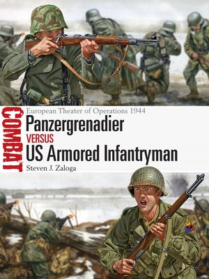 cover image of Panzergrenadier vs US Armored Infantryman