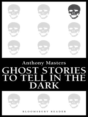 cover image of Ghost Stories to Tell in the Dark