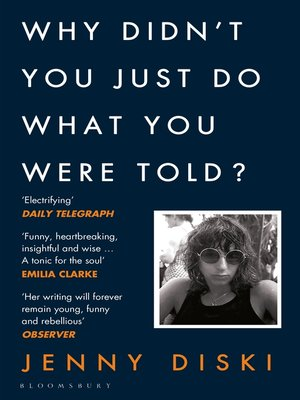 cover image of Why Didn't You Just Do What You Were Told?