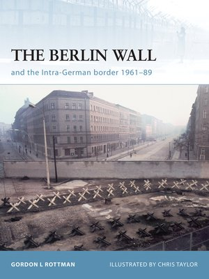 cover image of The Berlin Wall and the Intra-German Border 1961-89