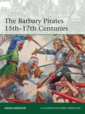cover image of The Barbary Pirates 15th-17th Centuries