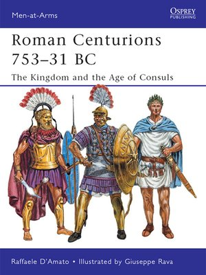 cover image of Roman Centurions 753–31 BC