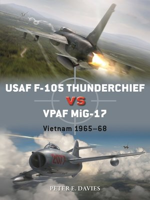 cover image of USAF F-105 Thunderchief vs VPAF MiG-17