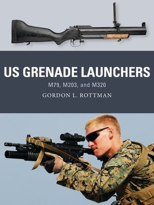 cover image of US Grenade Launchers