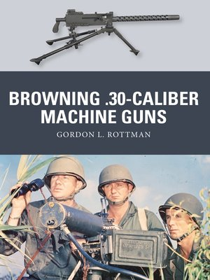 cover image of Browning .30-caliber Machine Guns