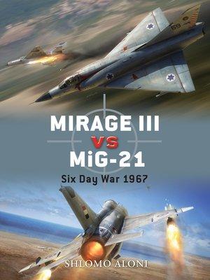 cover image of Mirage III vs MiG-21