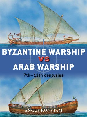 cover image of Byzantine Warship vs Arab Warship