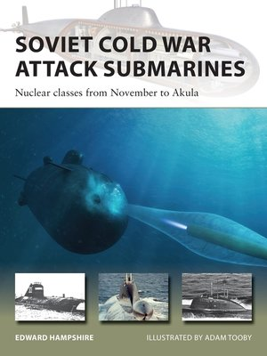 cover image of Soviet Cold War Attack Submarines