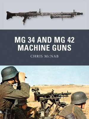 cover image of MG 34 and MG 42 Machine Guns