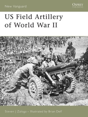 cover image of US Field Artillery of World War II