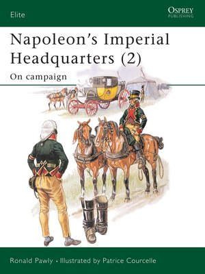 cover image of Napoleon's Imperial Headquarters (2)