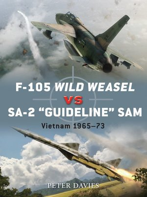 cover image of F-105 Wild Weasel vs SA-2 'Guideline' SAM