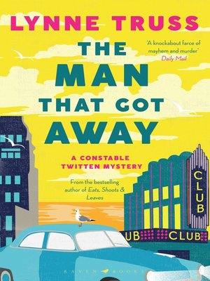 cover image of The Man That Got Away