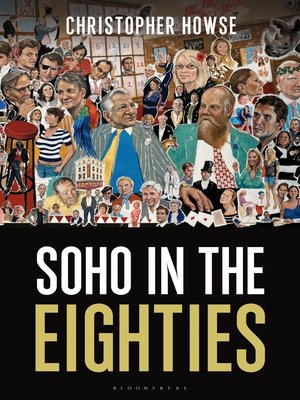 cover image of Soho in the Eighties