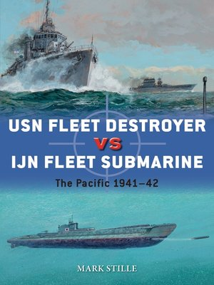 cover image of USN Fleet Destroyer vs IJN Fleet Submarine