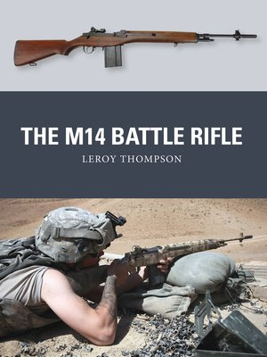 cover image of The M14 Battle Rifle