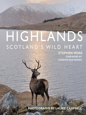 cover image of Highlands – Scotland's Wild Heart