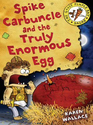 cover image of Spike Carbuncle and the Truly Enormous Egg