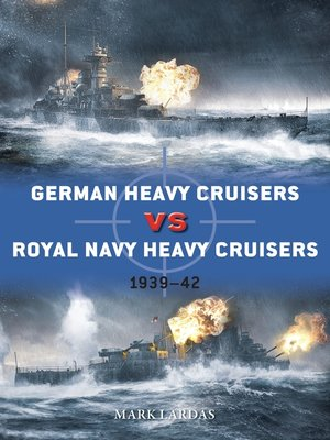 cover image of German Heavy Cruisers vs Royal Navy Heavy Cruisers