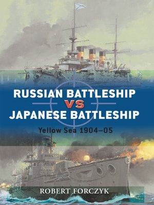 cover image of Russian Battleship vs Japanese Battleship