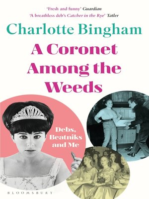 cover image of Coronet Among the Weeds