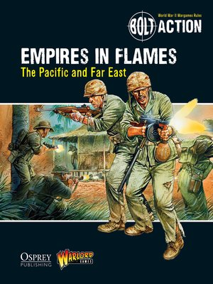 cover image of Empires in Flames: The Pacific and the Far East