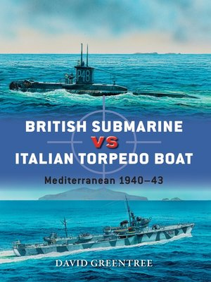 cover image of British Submarine vs Italian Torpedo Boat