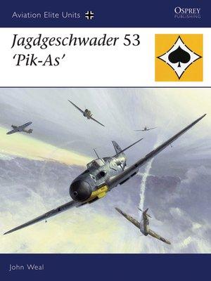 cover image of Jagdgeschwader 53 'Pik-As'