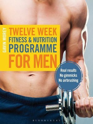 cover image of Twelve Week Fitness and Nutrition Programme for Men