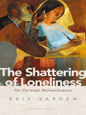 cover image of The Shattering of Loneliness