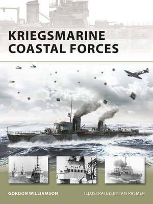 cover image of Kriegsmarine Coastal Forces